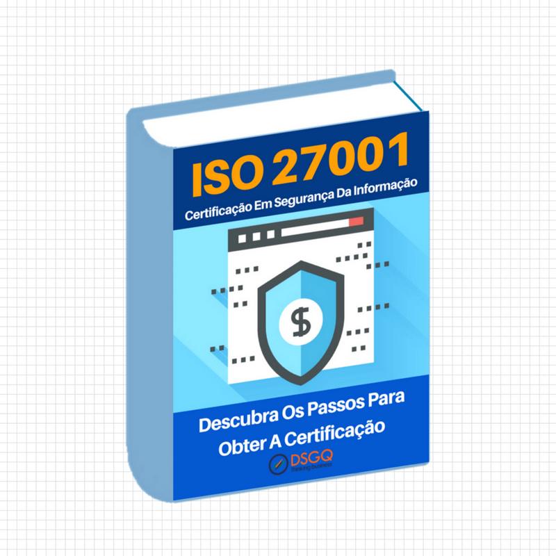 [NOVIDADE] E-book ISO 27001 – Descubra Os Passos Para Obter A Certificação
